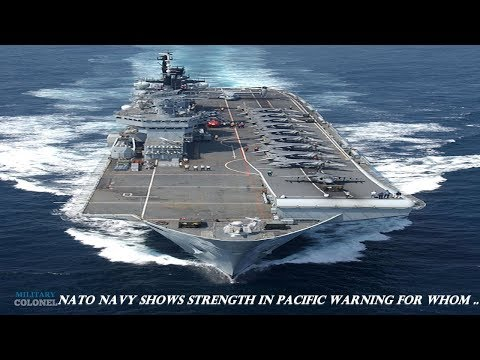 Nato Navy shows strength in Pacific warning for whom ..