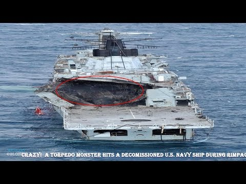 Crazy! A torpedo MOnster hits a decomissioned U.S. Navy ship during RIMPAC