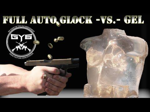 Full Auto Glock – vs.- Ballistic Gel