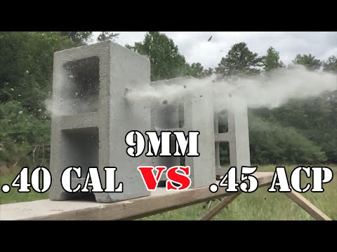 9mm vs .40 Cal vs .45 ACP… Cinder Block Test