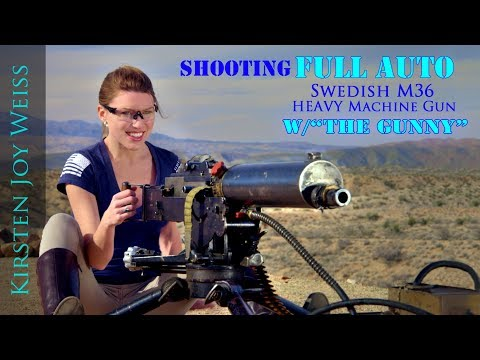 FULL AUTO BEAST – RARE Swedish M36 |The Gunny (R Lee Ermey) & Kirsten Joy Weiss – Ep. 4