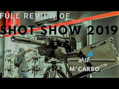 Shot Show 2019 Full Tour with M*CARBO – 2019 Shot Show
