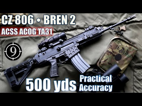 CZ 806 • BREN 2 to 500yds: Practical Accuracy w/ ACSS ACOG TA31