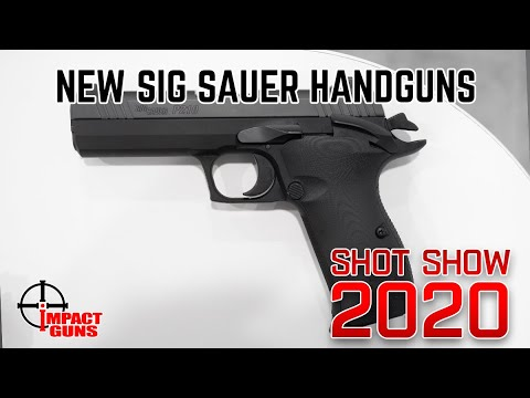 New Handguns From Sig Sauer – SHOT Show 2020