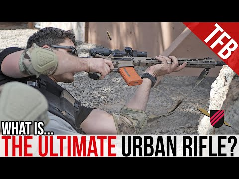 "What is the Ultimate Urban Rifle? [""How to Win The Fight"" Series Ep. 2]"
