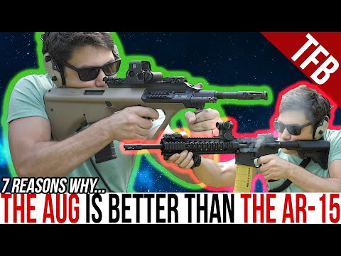 7 Reasons Why a Steyr AUG is Better than an AR-15 (or M16)
