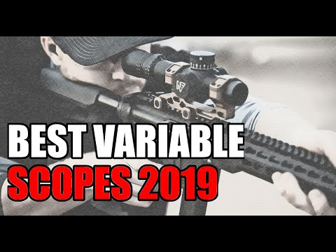 AR15 Rifle Best Variable Scopes 2019 Edition