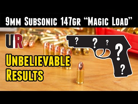 "9mm 147gr Subsonic ""Magic Load"", Hard to Believe!"