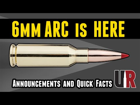 NEW 6mm ARC: What it is, Announcements, What Should I Show?