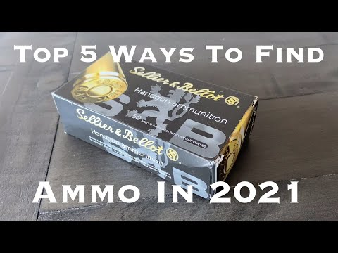 Ammo Shortage Update : Top 5 Ways To Find Ammo In 2021
